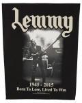 Motorhead - Lemmy Lived To Win Back Patch